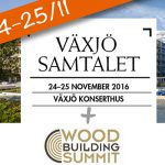 Inbjudan Växjösamtalet + Wood Summit